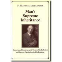 Man's Supreme Inheritance