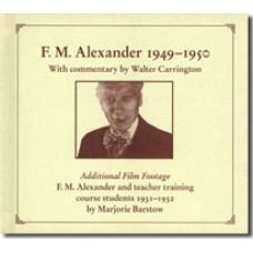 F. M. Alexander 1949-50 [DVD]