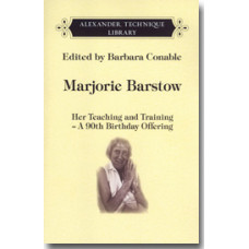 Marjorie Barstow, Her Teaching and Training