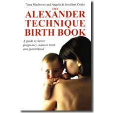 The Alexander Technique Birth Book