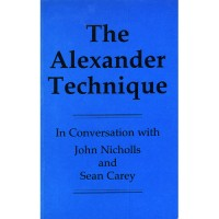 The Alexander Technique in Conversation