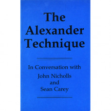 The Alexander Technique in Conversation