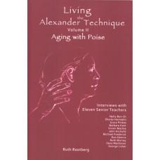 Living the Alexander Technique Volume II